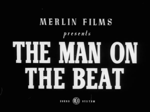 Merlin Films presents The Man on the Beat - RCA sound system